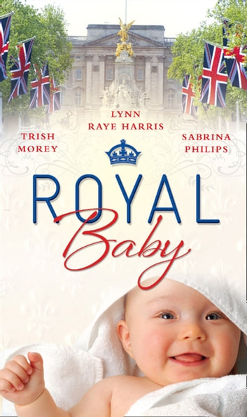Royal Baby Forced Wife Royal Love Child Cavellis Lost Heir