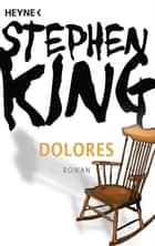 Dolores ebook by Stephen King