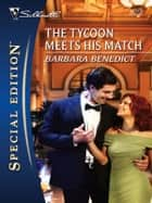The Tycoon Meets His Match ebook by Barbara Benedict