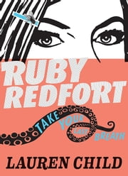 Ruby Redfort Take Your Last Breath ebook by Lauren Child,Lauren Child