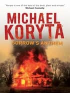 Sorrow's Anthem ebook by Michael Koryta