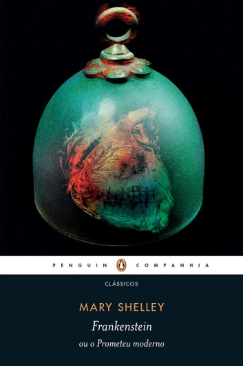 Frankenstein ou o Prometeu moderno ebook by Mary Shelley