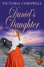 Daniel's Daughter ebook by Victoria Cornwall