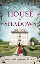 House Of Shadows ebook by Nicola Cornick