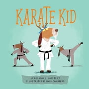 Karate Kid ebook by Rosanne L. Kurstedt, Mark Chambers