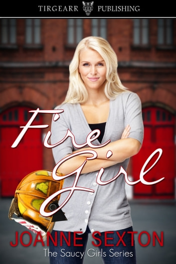 Fire Girl ebook by Joanne Sexton