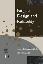 Fatigue Design and Reliability ebook by Marquis, G.