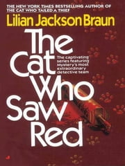 The Cat Who Saw Red ebook by Lilian Jackson Braun