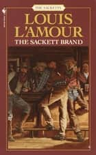 The Sackett Brand ebook by Louis L'Amour