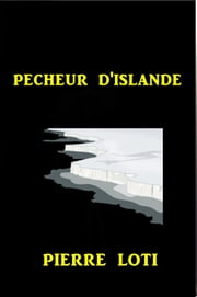 Pecheur D'islande ebook by Pierre Loti