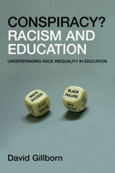 Racism and Education - Coincidence or Conspiracy? ebook by David Gillborn