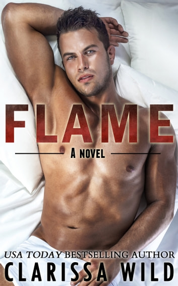 Flame (New Adult Romance) - #2 Fierce Series ebook by Clarissa Wild