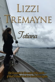 Tatiana ebook by Lizzi Tremayne