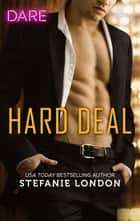 Hard Deal ebook by Stefanie London