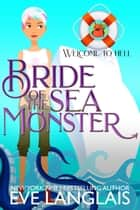 Bride of the Sea Monster ebook by Eve Langlais