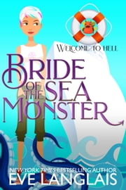 Bride of the Sea Monster 電子書籍 by Eve Langlais
