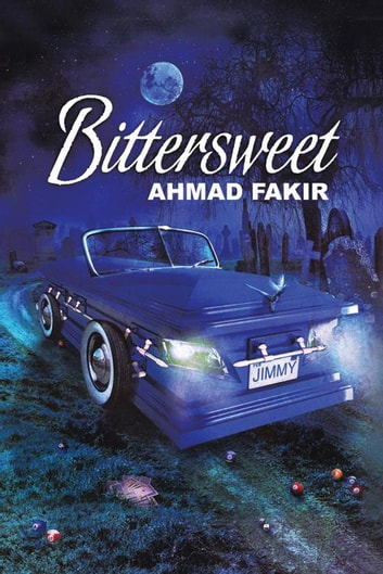 Bittersweet ebook by AHMAD FAKIR