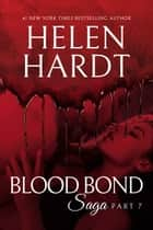 Blood Bond: 7 ebook by Helen Hardt