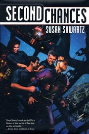 Second Chances ebook by Susan Shwartz