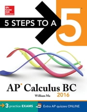 5 Steps to a 5 AP Calculus BC 2016 ebook by William Ma