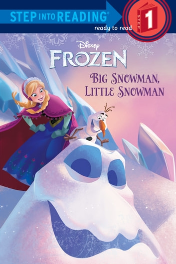 Big Snowman, Little Snowman (Disney Frozen) ebook by Tish Rabe