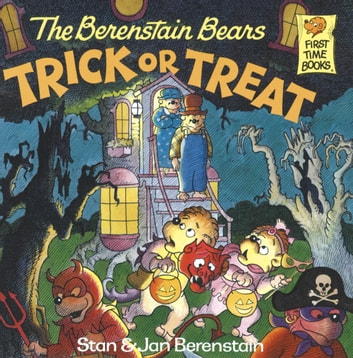 The Berenstain Bears Trick or Treat ebook by Stan Berenstain,Jan Berenstain