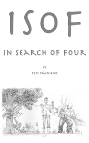 ISOF - In Search of Four ebook by Pete Townsend