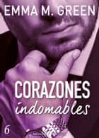Corazones indomables - Vol. 6 ebook by Emma M. Green