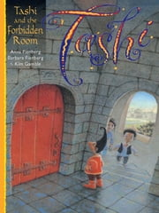 Tashi and the Forbidden Room ebook by Anna Fienberg,Barbara Fienberg,Kim Gamble