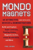 Mondo Magnets ebook by Fred Jeffers