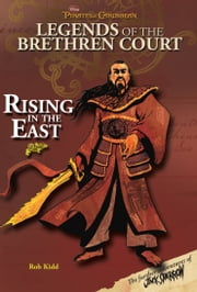 Pirates of the Caribbean: Legends of the Brethren Court: Rising In The East ebook by Rob Kidd