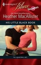His Little Black Book ebook by Heather MacAllister
