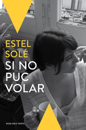 Si no puc volar ebook by Estel Solé
