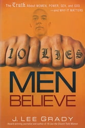10 Lies Men Believe - The Truth About Women, Power, Sex and God-and Why it Matters ebook by Lee Grady