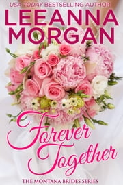 Forever Together ebook by Leeanna Morgan