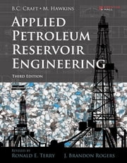 Applied Petroleum Reservoir Engineering ebook by Ronald E. Terry,J. Brandon Rogers