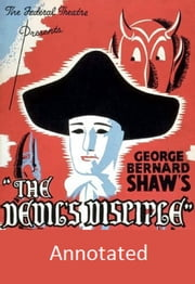 The Devil's Disciple (Annotated) ebook by George Bernard Shaw