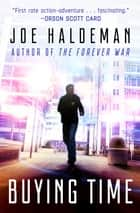 Buying Time ebook by Joe Haldeman