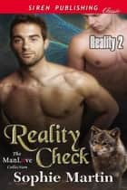 Reality Check ebook by Sophie Martin