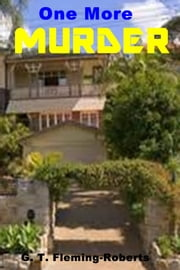 One More Murder ebook by G. T. Fleming-Roberts