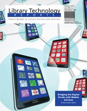 Bridging the Digital Divide with Mobile Services ebook by Andromeda Yelton