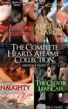 The Complete Hearts Aflame Collection: 12-Book Bundle (4 Trilogies) ebook by Melissa F. Hart