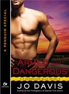 Armed and Dangerous - A Sugarland Blue Novella (A Penguin Special from Signet Eclipse) ebook by