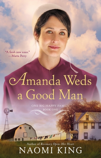 Amanda Weds a Good Man ebook by Naomi King