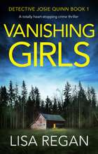 Vanishing Girls - A totally heart-stopping crime thriller eBook by Lisa Regan