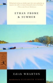 Ethan Frome & Summer ebook by Edith Wharton,Elizabeth Strout