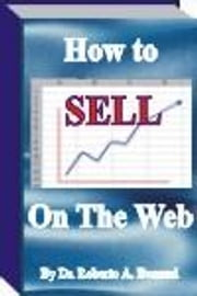 How to SELL on The Web ebook by Dr Bonomi, Roberto A.