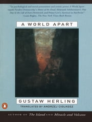 A World Apart - Imprisonment in a Soviet Labor Camp During World War II ebook by Gustaw Herling,Andrzej Ciolkosz,Bertrand Russell