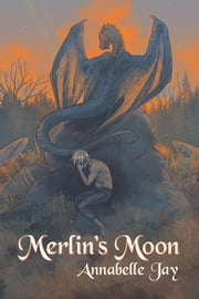 Merlin's Moon ebook by Annabelle Jay