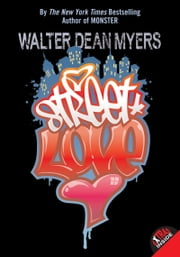 Street Love ebook by Walter Dean Myers